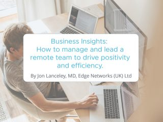 How to manage and lead a remote team to drive positivity and efficiency.